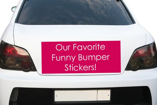 Favorite Funny Bumper Stickers
